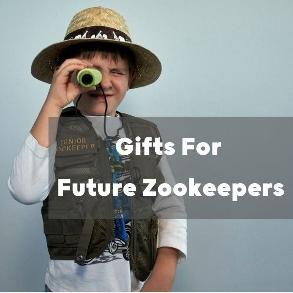 Gifts for Future Zoo Keepers